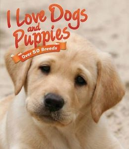 I love dogs and puppies